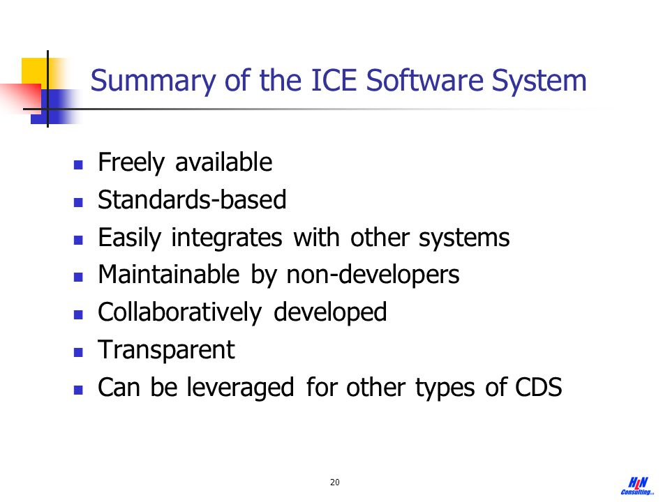 Summary of the ICE Software System