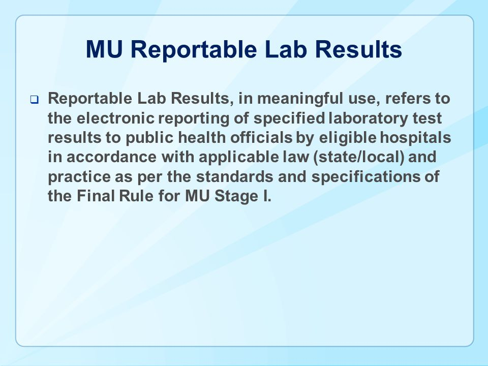 MU Reportable Lab Results
