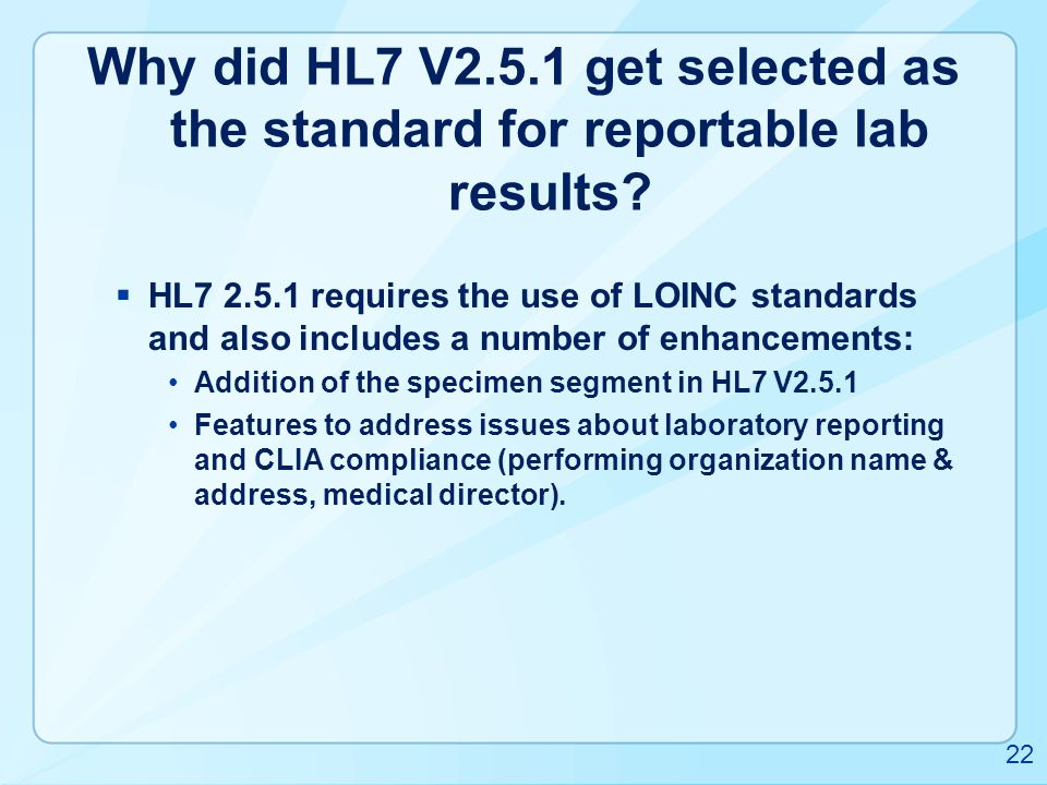 Why did HL7 V2.5.1 get selected as the standard for reportable lab results