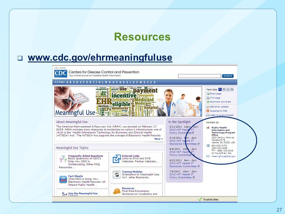 Resources www.cdc.gov/ehrmeaningfuluse