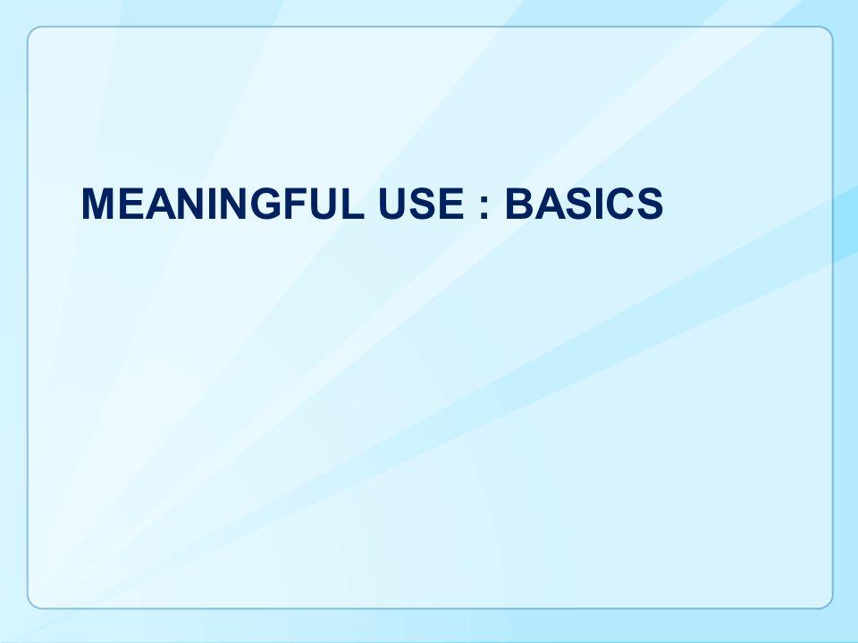 MEANINGFUL Use : Basics
