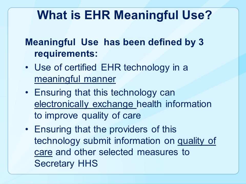 What is EHR Meaningful Use