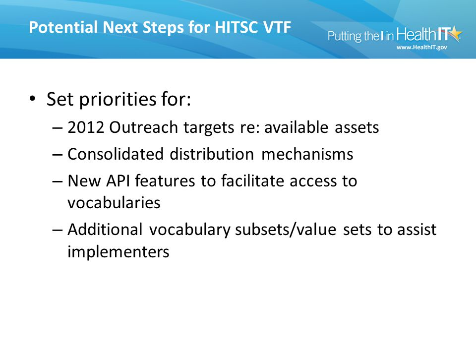 Potential Next Steps for HITSC VTF