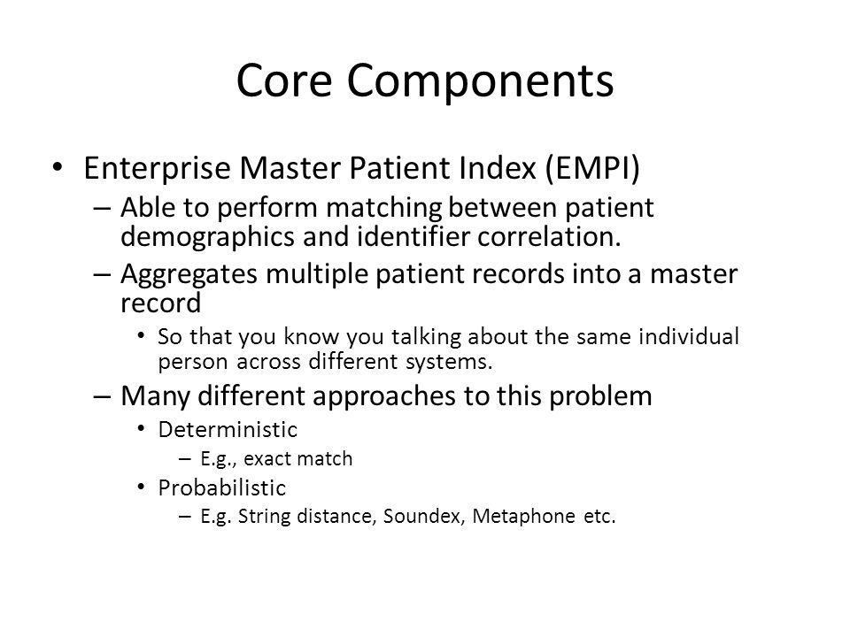 Core Components Enterprise Master Patient Index (EMPI)