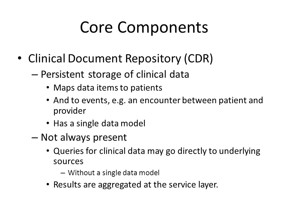 Core Components Clinical Document Repository (CDR)