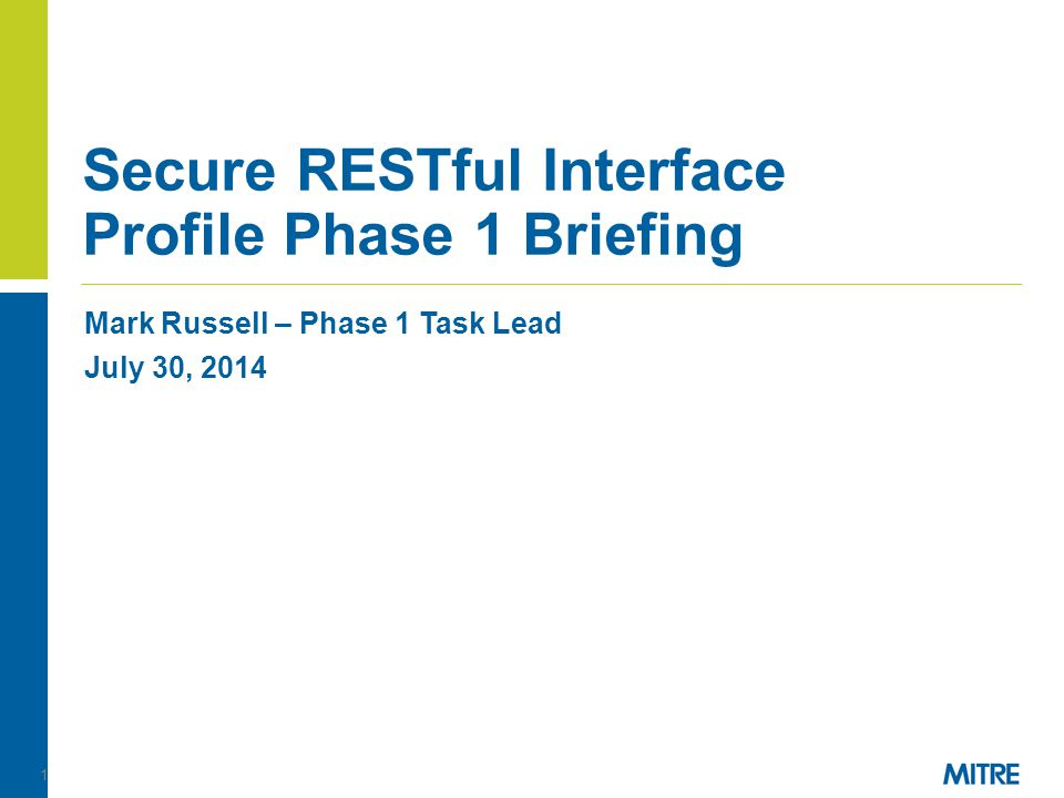Secure RESTful Interface Profile Phase 1 Briefing