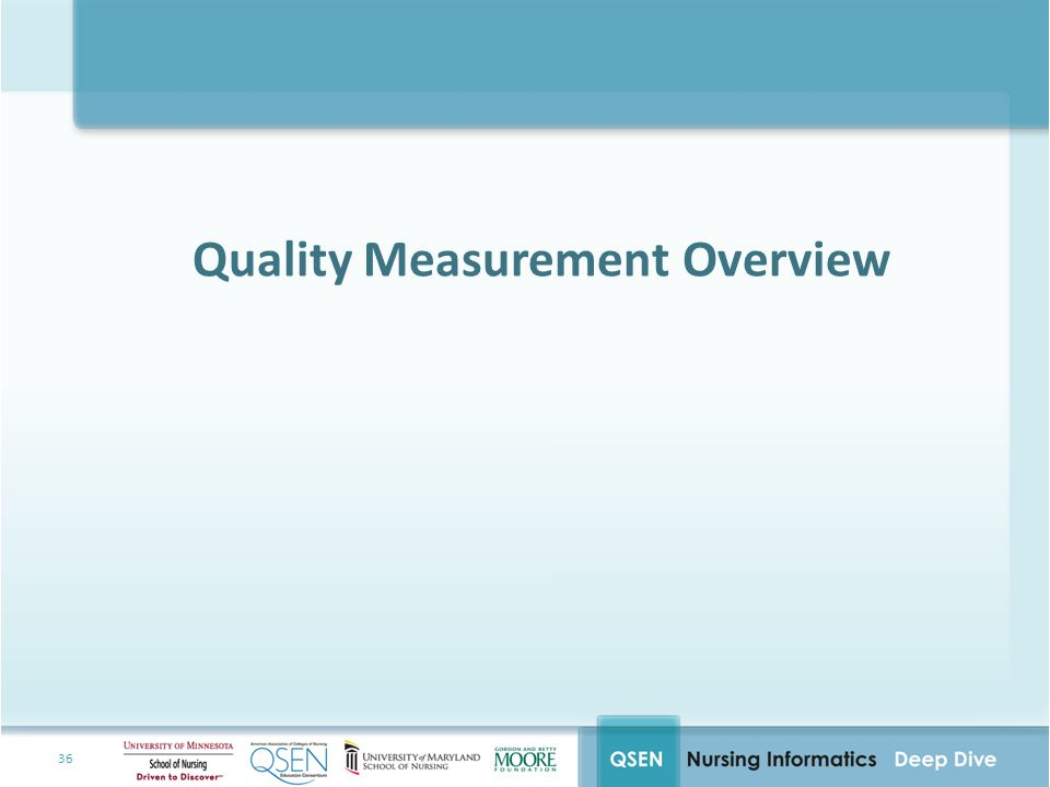 Quality Measurement Overview