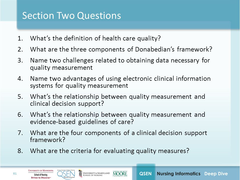 Section Two Questions What's the definition of health care quality