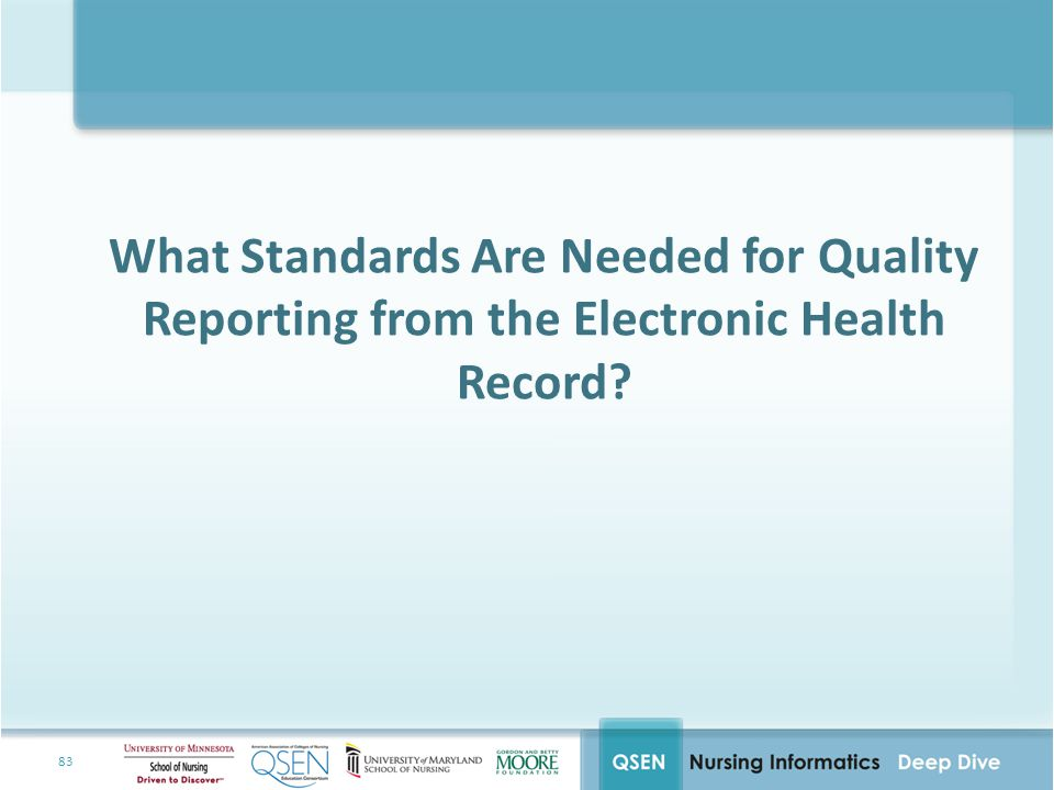 What Standards Are Needed for Quality Reporting from the Electronic Health Record