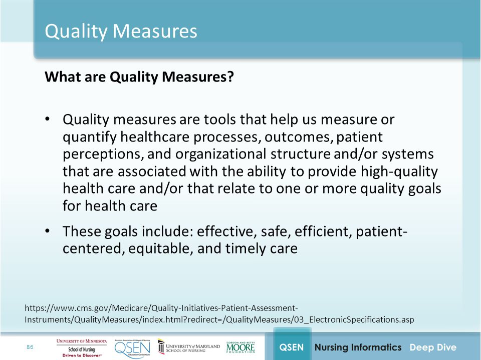 Quality Measures What are Quality Measures