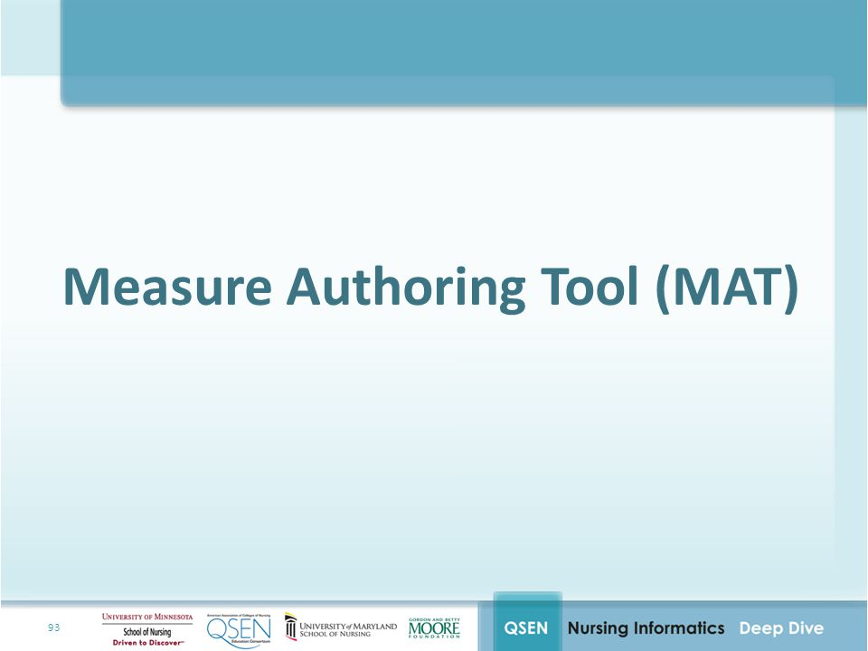 Measure Authoring Tool (MAT)