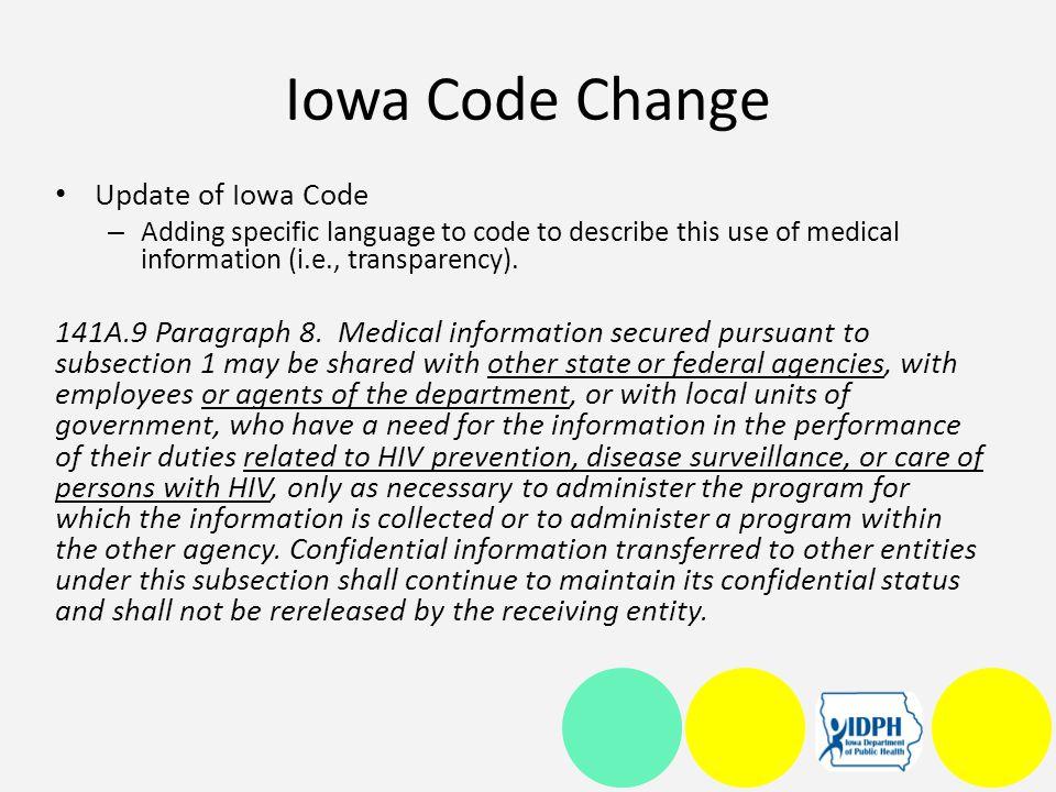 Iowa Code Change Update of Iowa Code