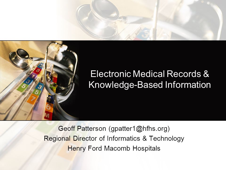 Electronic Medical Records & Knowledge-Based Information