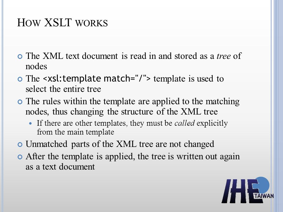 How XSLT works The XML text document is read in and stored as a tree of nodes.
