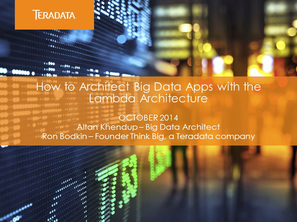 How to Architect Big Data Apps with the Lambda Architecture