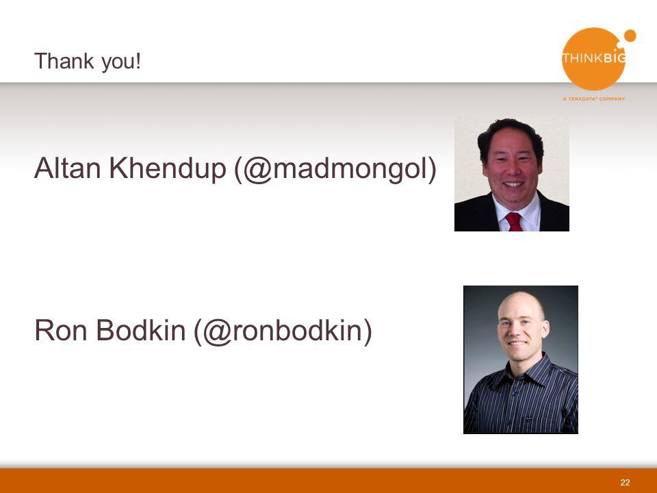 Altan Khendup (@madmongol) Ron Bodkin (@ronbodkin)