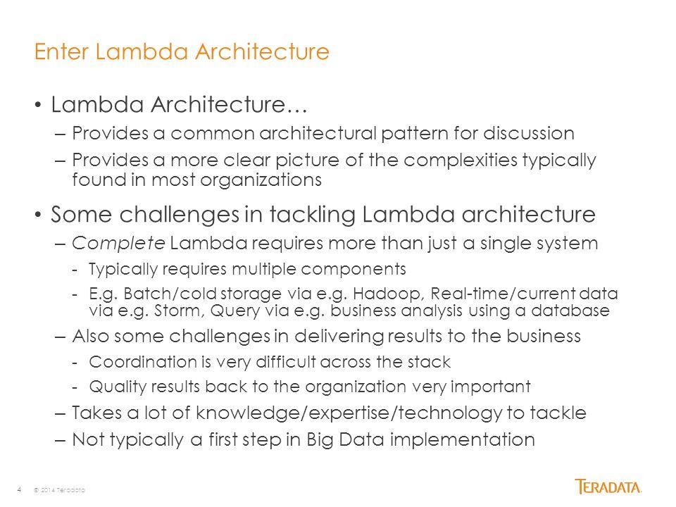 Enter Lambda Architecture