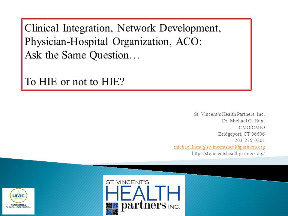 Clinical Integration, Network Development, Physician-Hospital Organization, ACO: