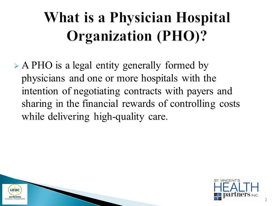 What is a Physician Hospital Organization (PHO)