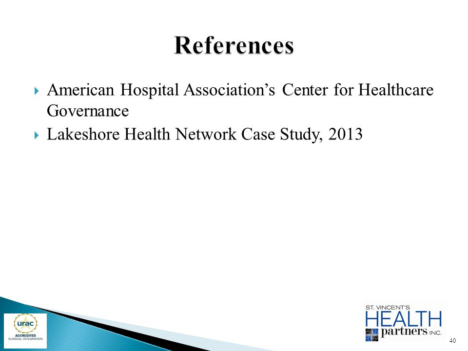 References American Hospital Association's Center for Healthcare Governance.
