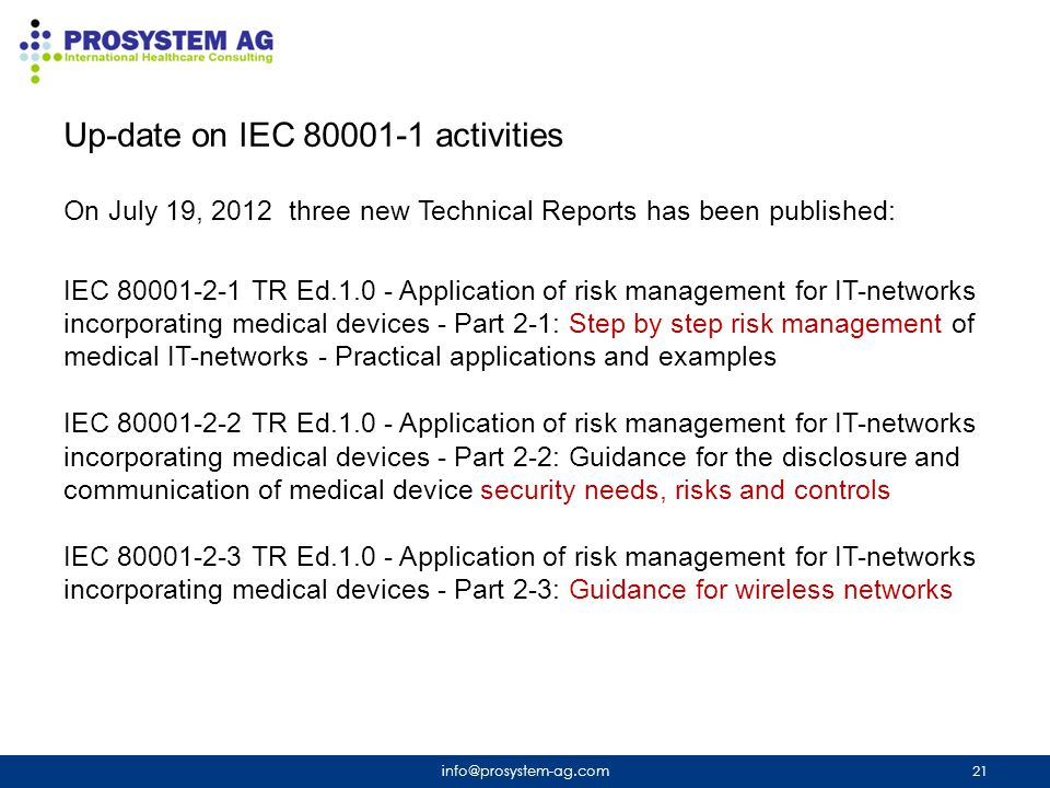 Up-date on IEC 80001-1 activities