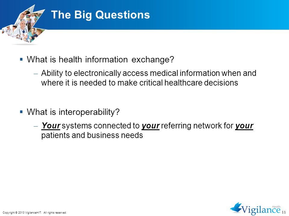 The Big Questions What is health information exchange