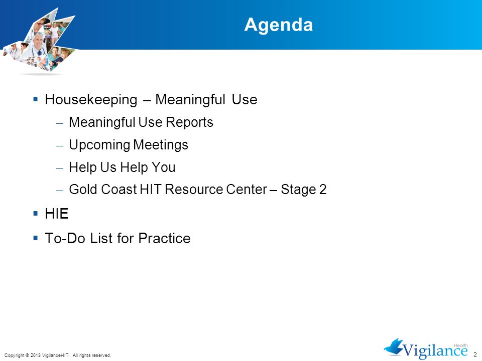 Agenda Housekeeping – Meaningful Use HIE To-Do List for Practice