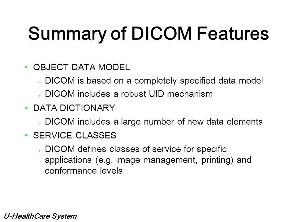 Summary of DICOM Features