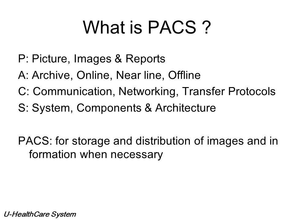 What is PACS P: Picture, Images & Reports