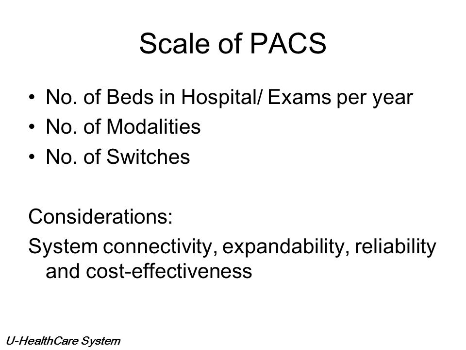 Scale of PACS No. of Beds in Hospital/ Exams per year