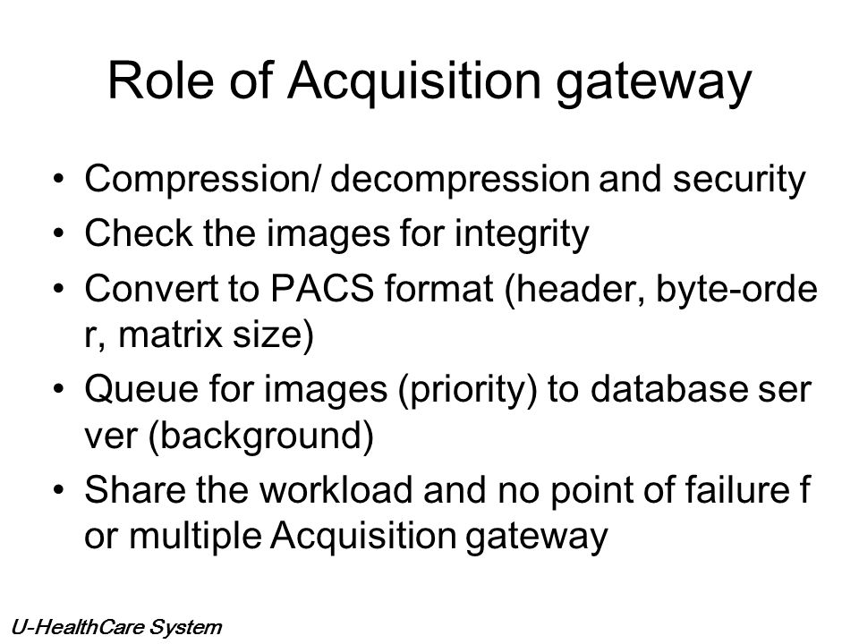 Role of Acquisition gateway
