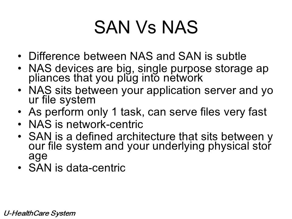 SAN Vs NAS Difference between NAS and SAN is subtle