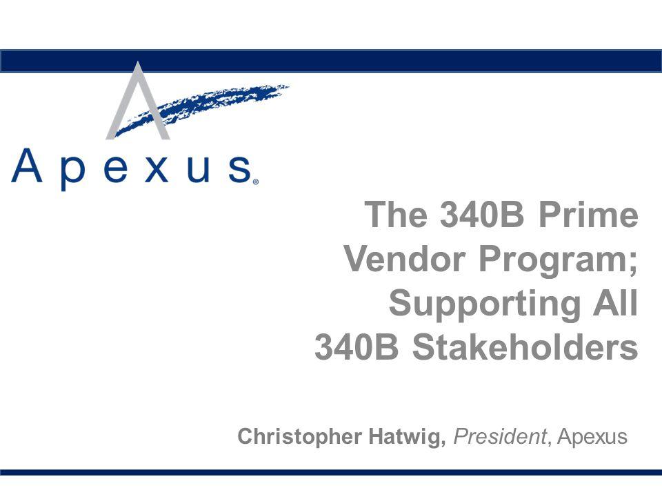 The 340B Prime Vendor Program; Supporting All 340B Stakeholders