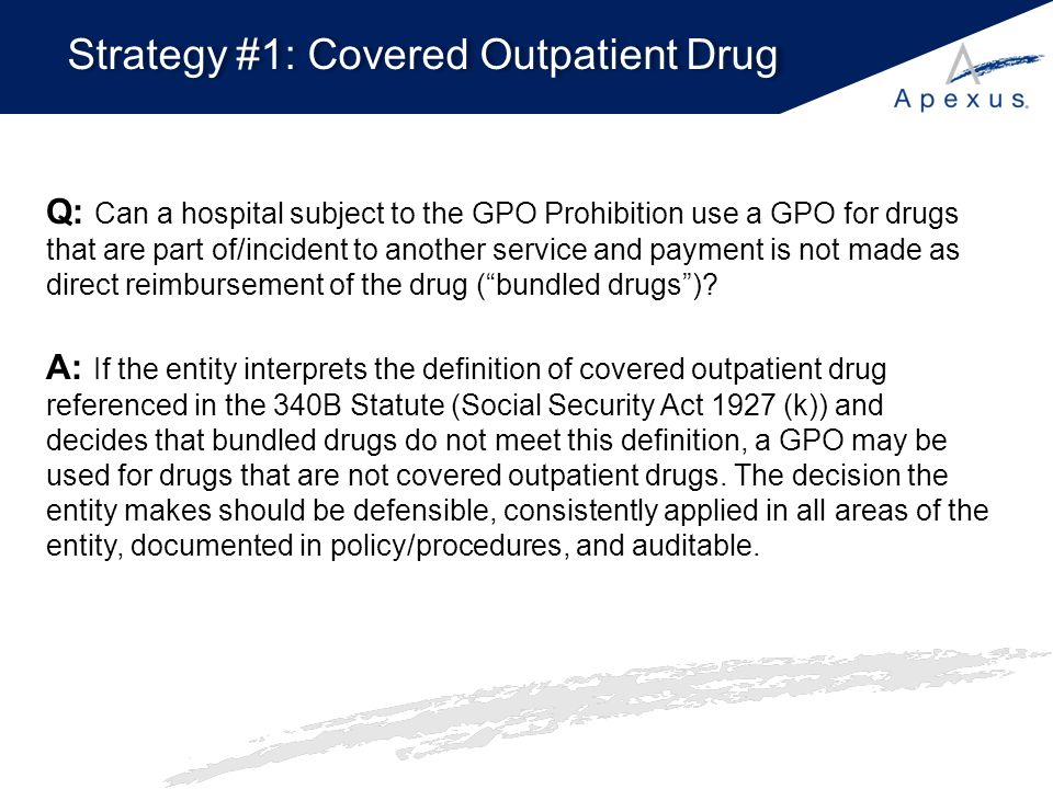 Strategy #1: Covered Outpatient Drug