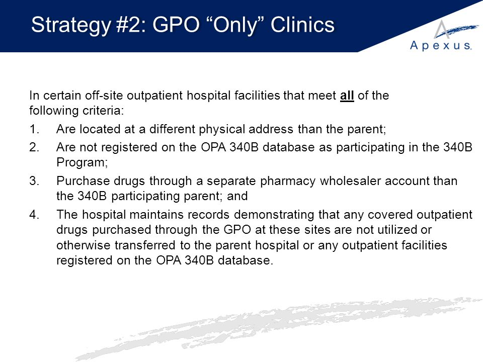 Strategy #2: GPO Only Clinics