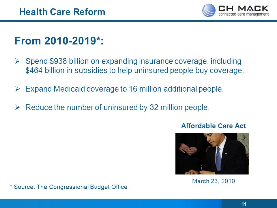 From 2010-2019*: Health Care Reform