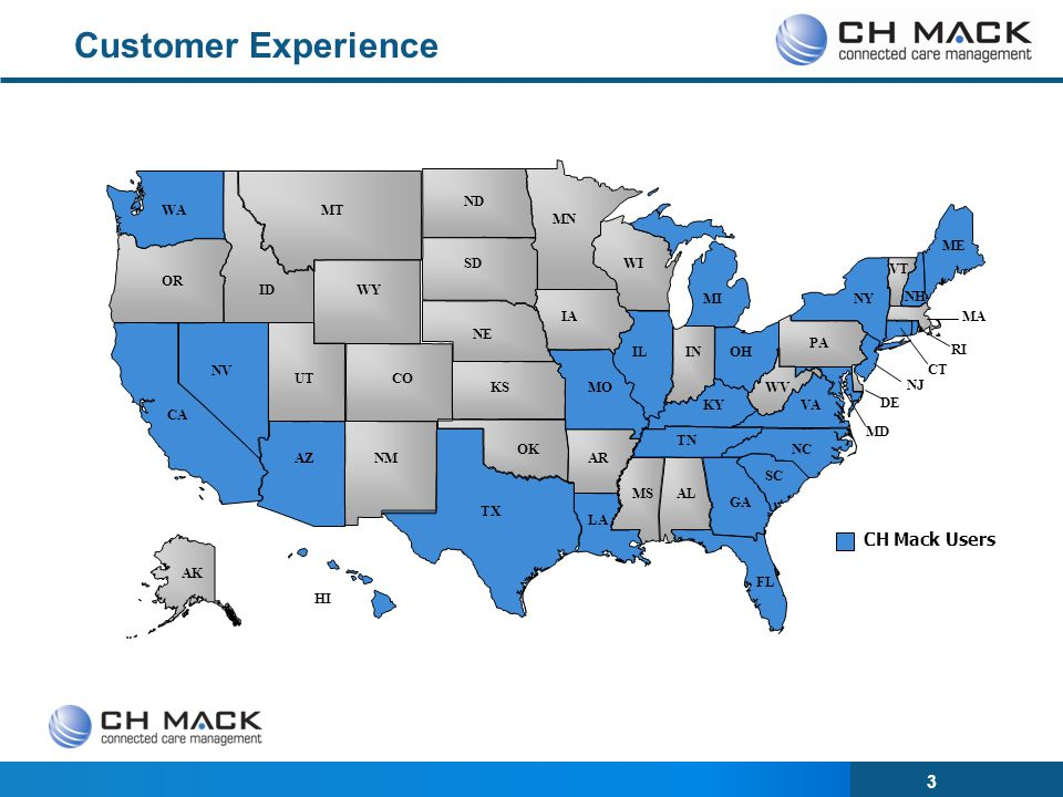 Customer Experience CH Mack Users CA NV OR WA ID MT WY UT CO AZ NM TX