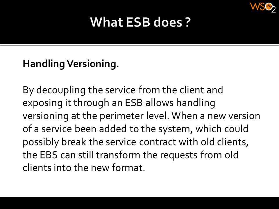 What ESB does Handling Versioning.