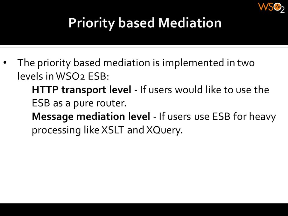 Priority based Mediation