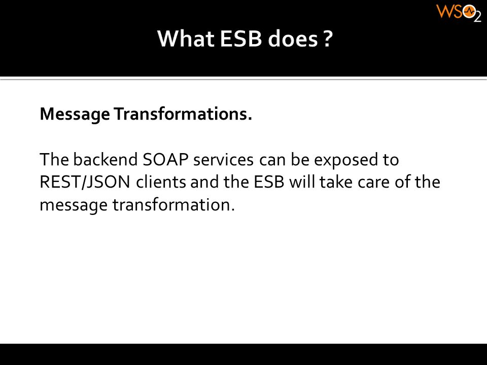 What ESB does Message Transformations.