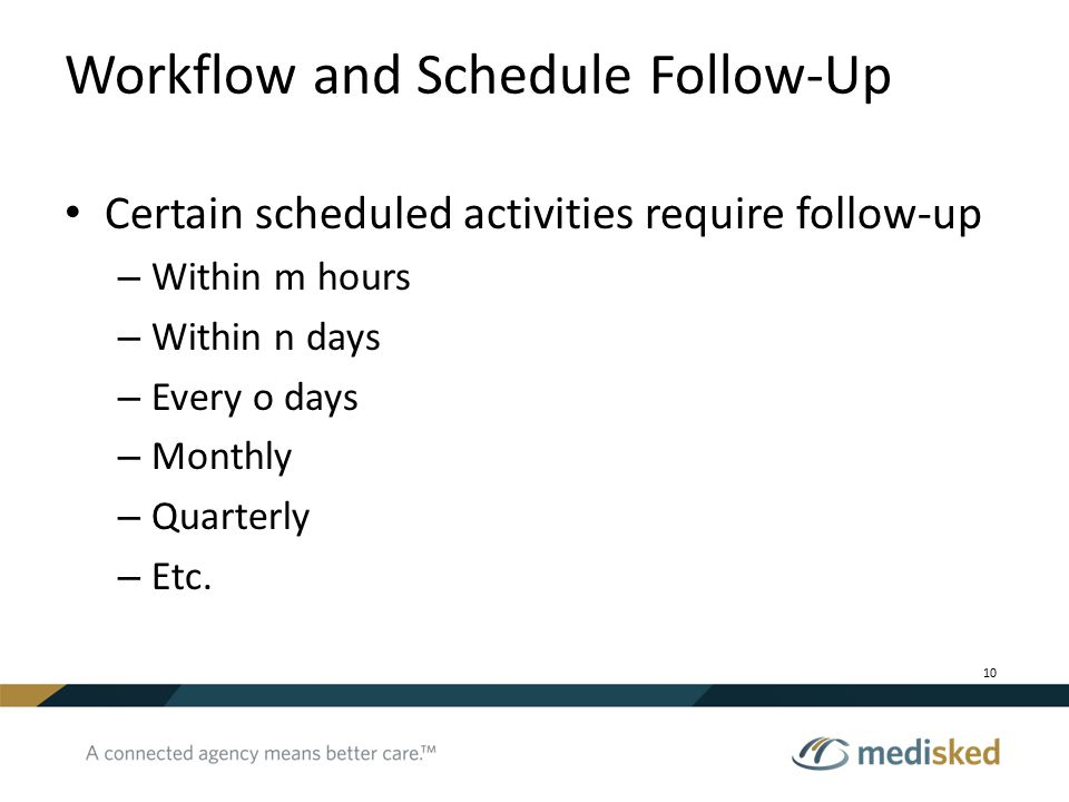 Workflow and Schedule Follow-Up