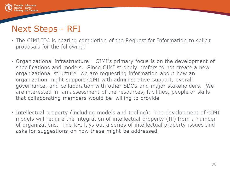 Next Steps - RFI The CIMI IEC is nearing completion of the Request for Information to solicit proposals for the following: