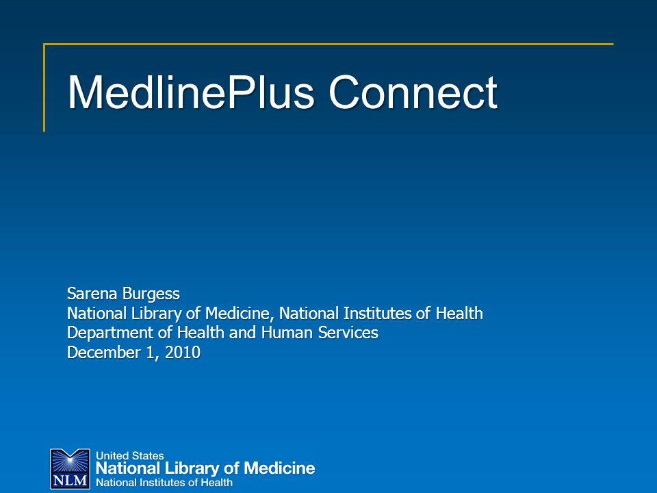 MedlinePlus Connect Sarena Burgess