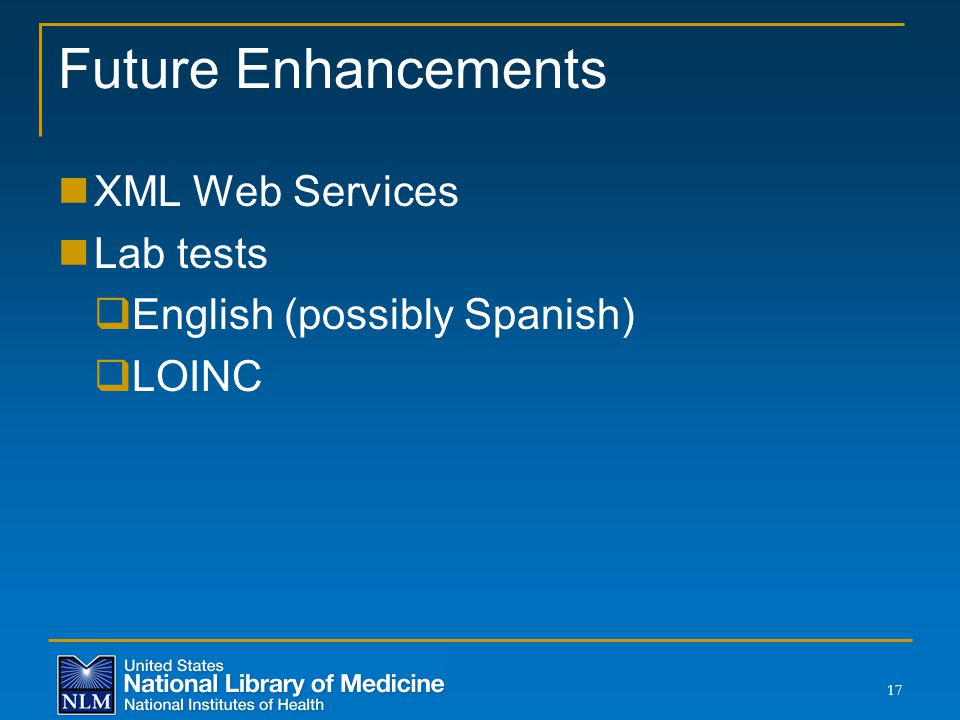 Future Enhancements XML Web Services Lab tests