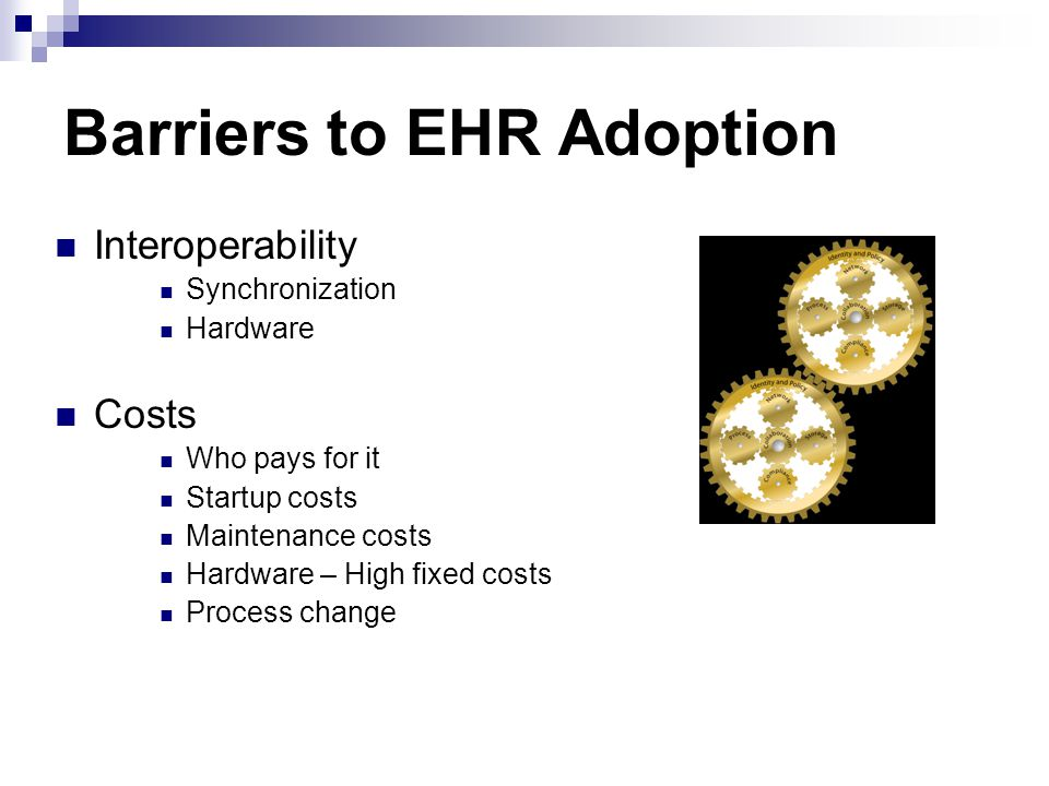 Barriers to EHR Adoption
