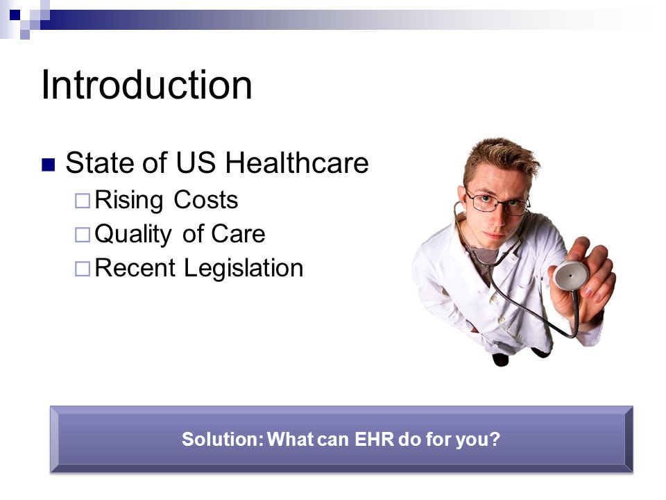 Solution: What can EHR do for you