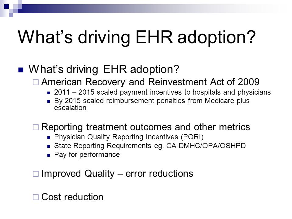 What's driving EHR adoption