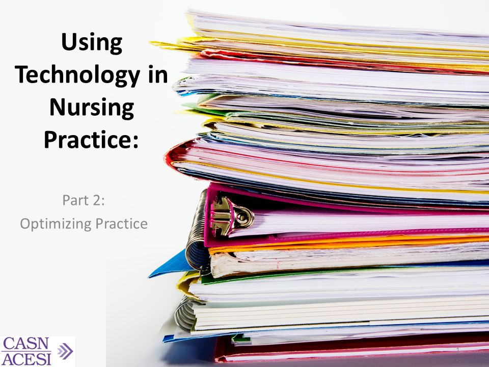 Using Technology in Nursing Practice: