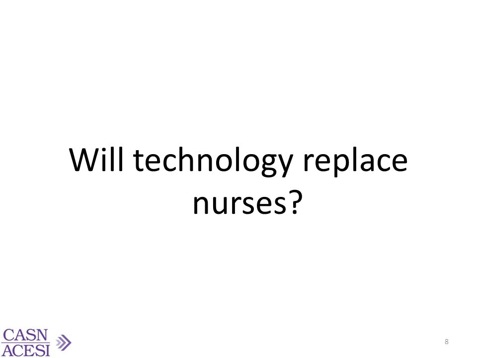Will technology replace nurses
