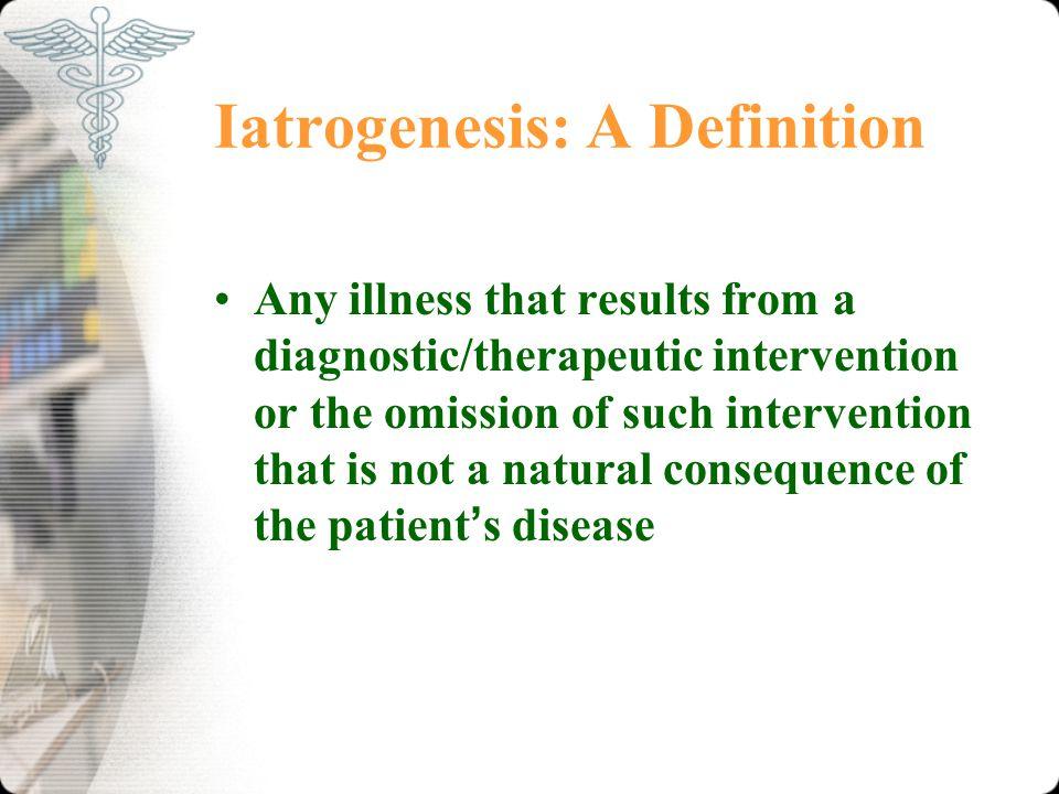 Iatrogenesis: A Definition